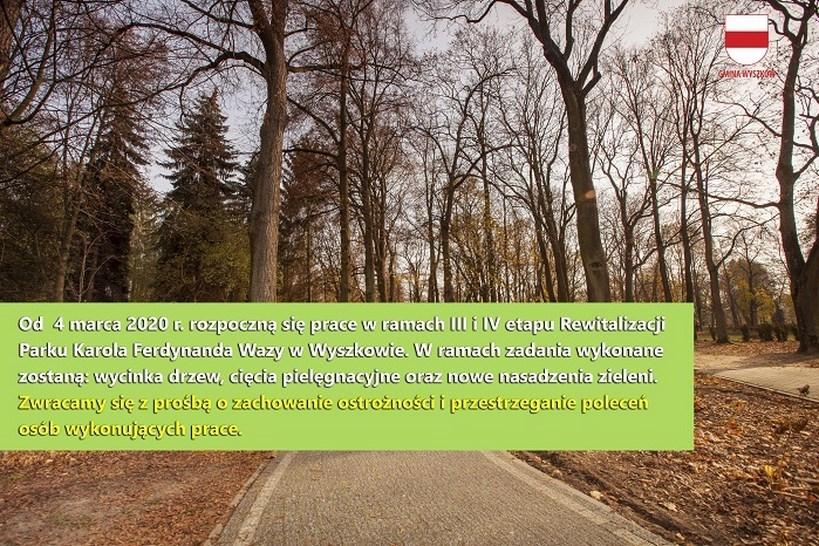 Wyszków: III i IV etap rewitalizacji Parku Karola Ferdynanda Wazy
