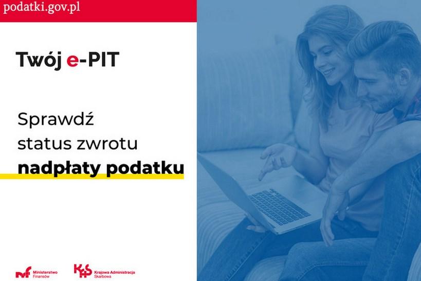 Krajowa Administracja Skarbowa: W usłudze Twój e-PIT można już sprawdzać status zwrotu nadpłaty