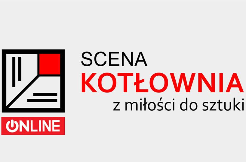 Ostrów Mazowiecka: Teatry pozamykane? Zobacz archiwalne nagrania spektakli Teatru Scena Kotłownia