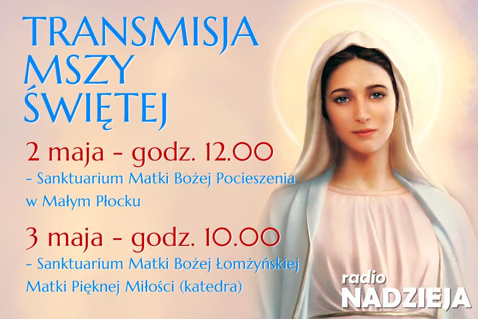 Transmisje uroczystych Mszy Świętych 2 i 3 maja 2021