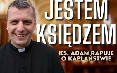 Wiara: Jestem Księdzem – Ks Adam Ulatowski rapuje