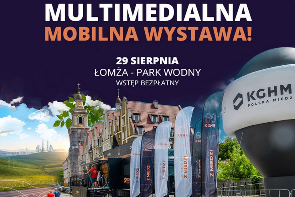 Łomża: 60 lat KGHMu na mobilnej wystawie
