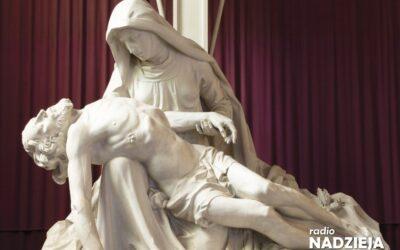 Wiara: Uroczystość Matki Bożej Bolesnej