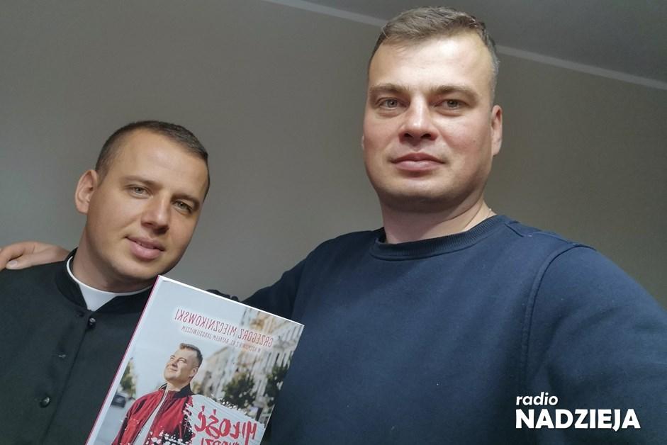 Miłość Cię znajdzie: Świadectwo Grzegorza Miecznikowkiego