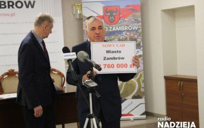 Zambrów: Blisko 25 milionów złotych dla Miasta i Powiatu z Polskiego Ładu